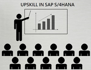 How To Upskill Yourself In SAP S/4HANA