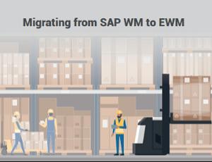 Migrating from SAP WM to SAP EWM